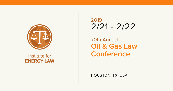70th Annual Oil & Gas Law Conference