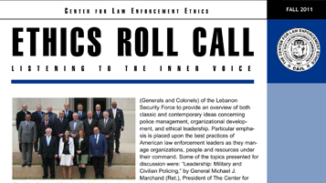 ethical law enforcement The code of ethics adopted by the international association of chiefs of police ( iacp) is a valuable guide for the prevention of unethical.